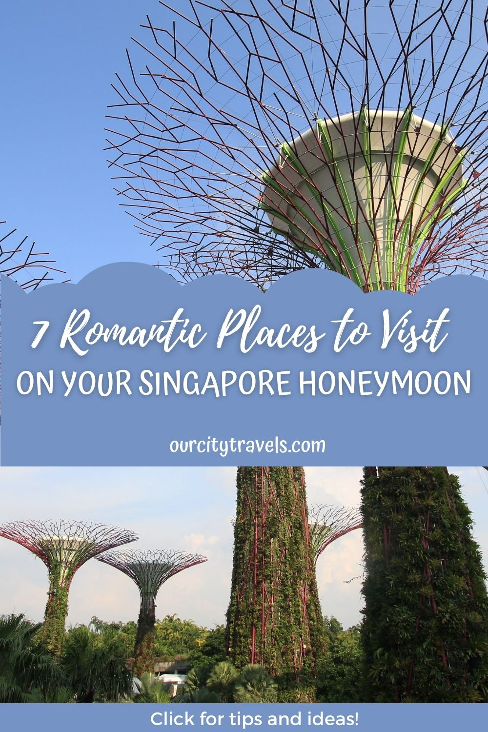 7 Romantic Places to Visit on your Singapore Honeymoon