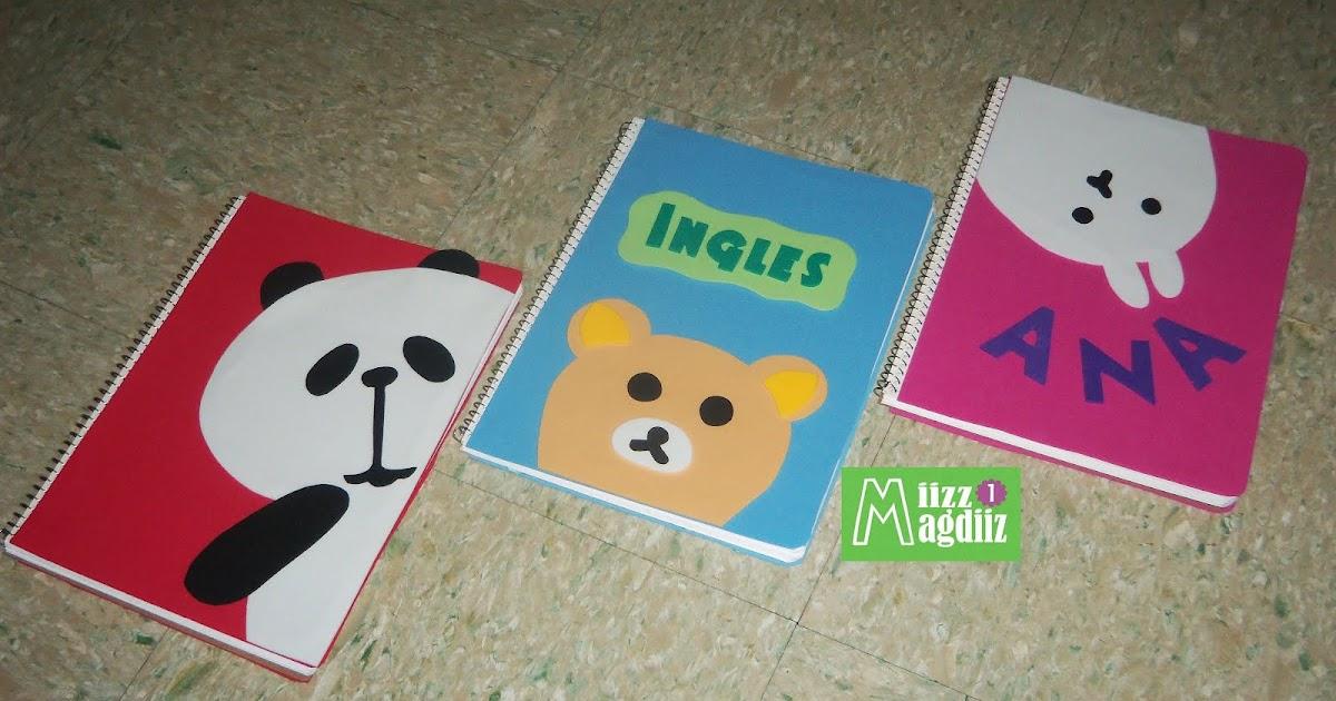 Miizzmagdiizz1 como decorar tus cuadernos kawaii - Como decorar cuadernos ...