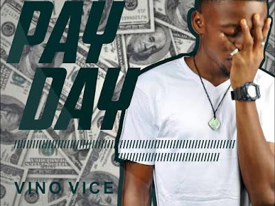 Music: Vino Vice- Pay Day