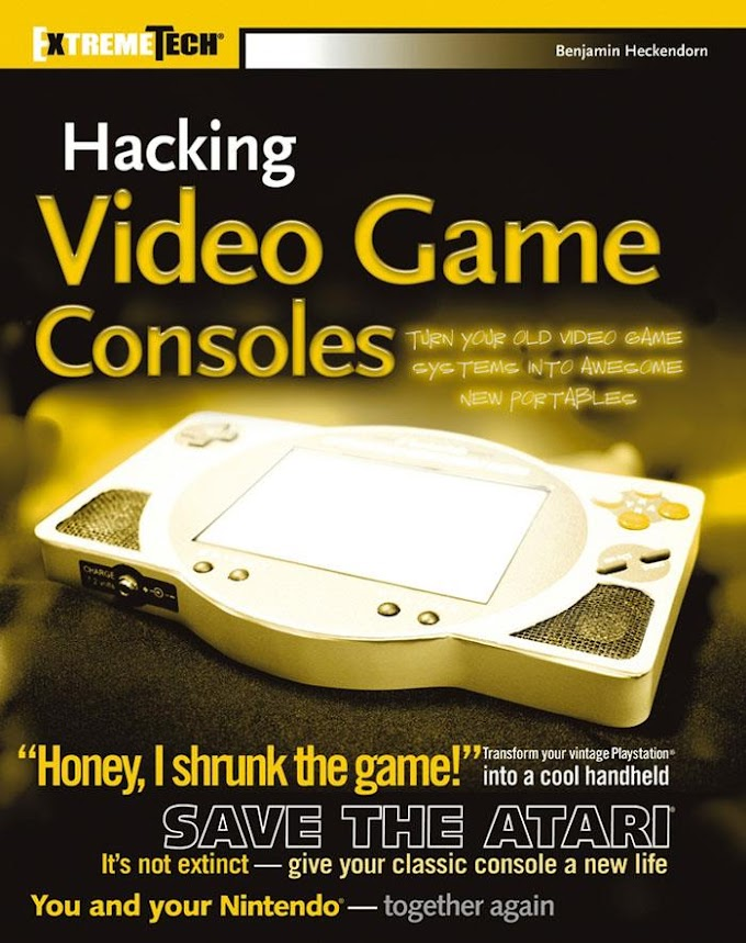 Hacking Video Game Consoles. Wiley