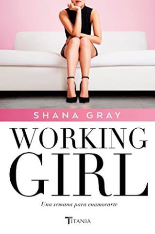 Working Girl: Una semana para enamorarte