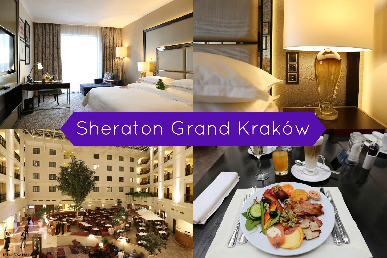 Sheraton Grand Krakow - recenzja hotelu - Hotel Spotter