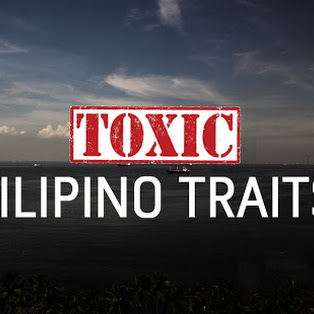 Top 10 Toxic Filipino Traits - A Discussion