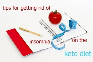 Top 10 tips for getting rid of insomnia on the keto diet 2