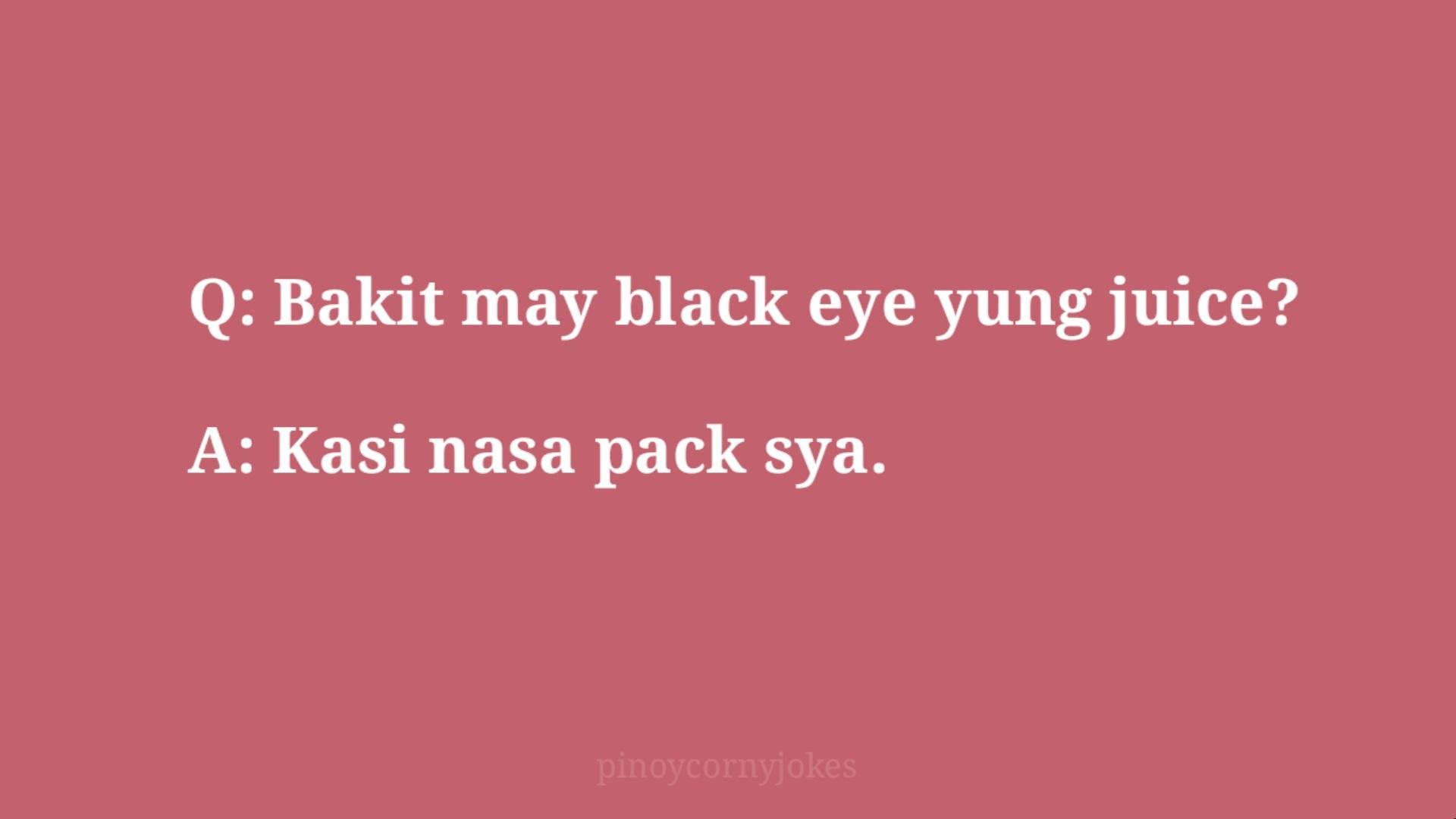 black eye best q and a pinoy jokes