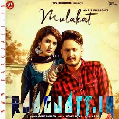 Mulakat by Amrit Dhillon lyrics