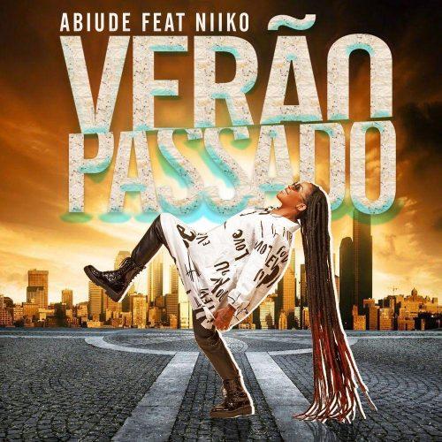 Abiude feat. Niiko - Verão Passado (Afro Pop)