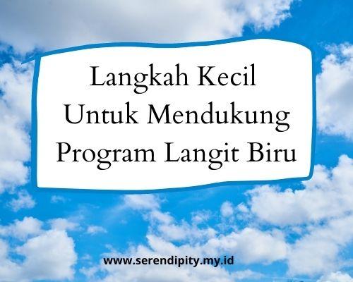 Mendukung Program Langit Biru Mulai Dari Langkah Kecil