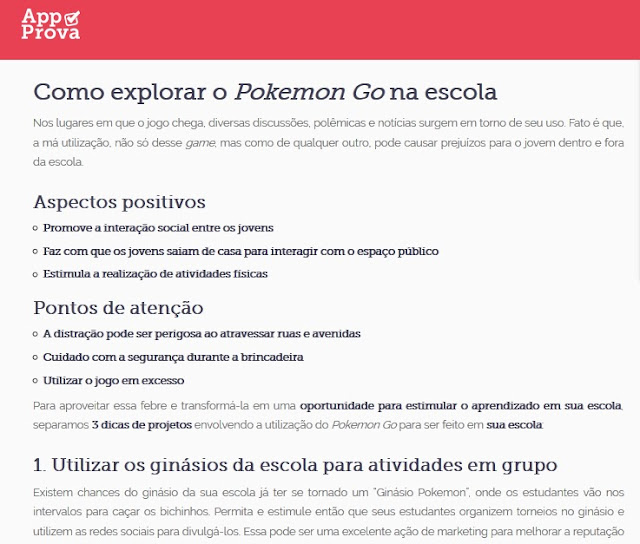 http://appprova.com.br/2016/08/04/pokemon-go-na-escola/?utm_campaign=0508_-_pokemon_go&utm_medium=email&utm_source=RD+Station