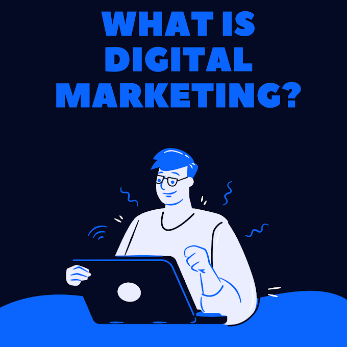 DIGITAL MARKETING कैसे करे? DIGITAL MARKETING की BASIC INFORMATION.