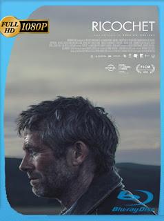 Ricochet (2020) [Latino] [1080P] [GoogleDrive] Hazroah