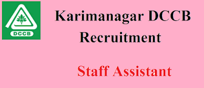 Karimnagar DCCB Recruitment 2018 – Apply Online for 76 Staff Assistant Post