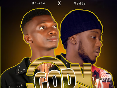 [Music] Brisco Ft Meddy _ On God