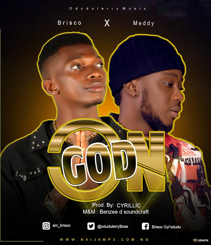 [Music] Brisco Ft Meddy _ On God