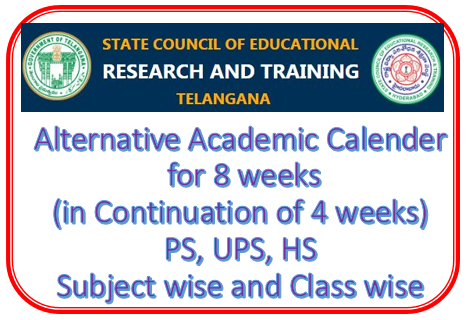 Telangana SCERT - Alternative Academic Calender for 8 weeks (in Continuation of 4 weeks) and CCE Records and Others at one Page