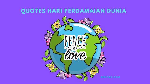 Quotes Ucapan Selamat Hari Perdamaian Sedunia 21 September