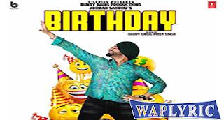 Birthday Lyrics Jordan Sandhu