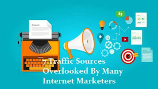 7 Traffic Sources Overlooked By Many Internet Marketers