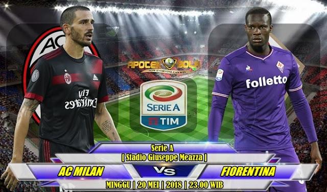 Prediksi AC Milan vs Fiorentina 20 Mei 2018