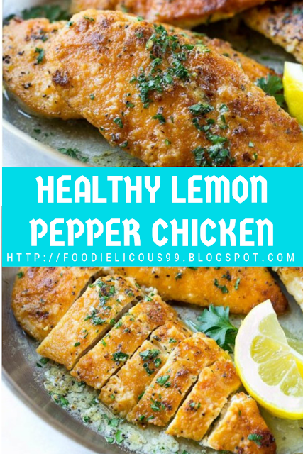 HEALTHY LEMON PEPPER CHICKEN
