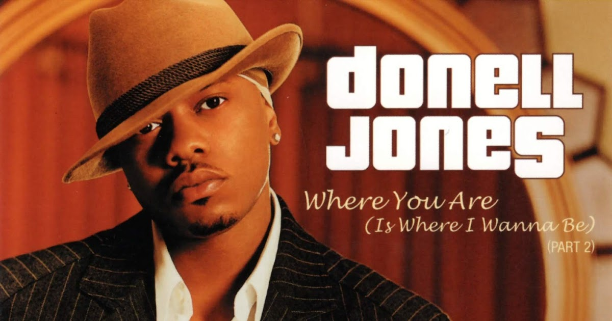 Highest Level Of Music Donell Jones Where You Are Is Where I Wanna Be Part 2 Promo Cds Flac 2002 Hlm