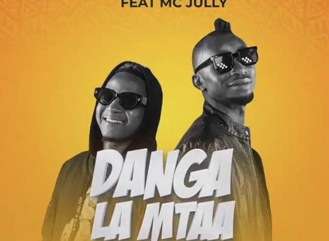 AUDIO: Sholo Mwamba ft Mc Jully – DANGA LA MTAA #Arewapublisize