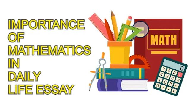 Importance of mathematics in daily life essay