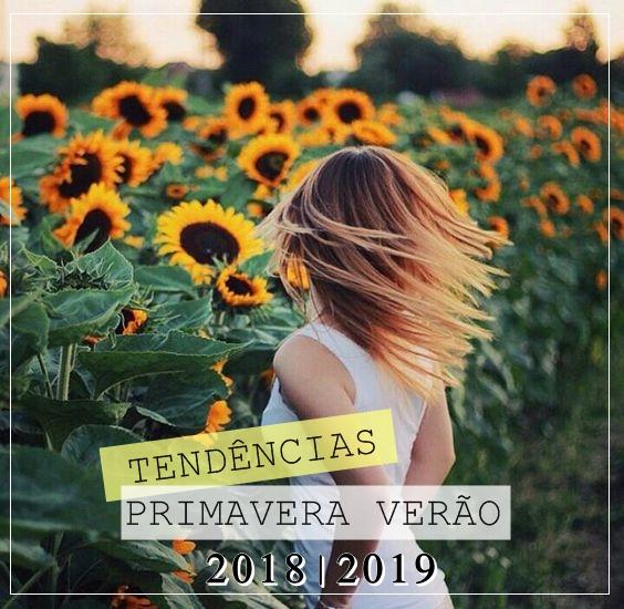 Tendências Primavera Verão 2018|2019