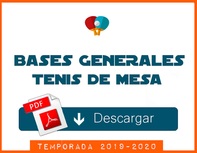 TENIS DE MESA: Disponible BASES GENERALES Temporada 2019-20