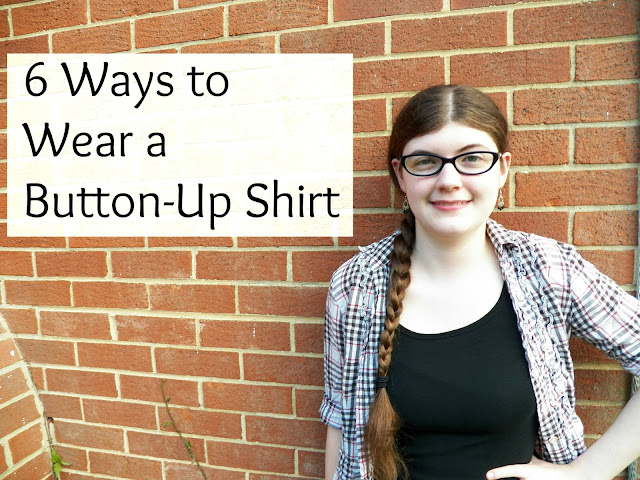 6 Ways to Wear a Button-Up Shirt