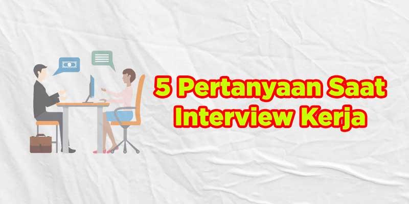 pertanyaan dan jawaban interview kerja