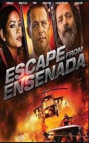 Watch Escape from Ensenada (2018)