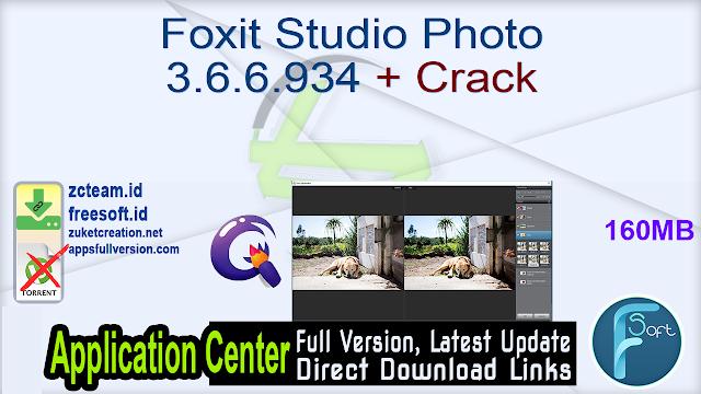 Foxit Studio Photo 3.6.6.934 + Crack_ ZcTeam.id