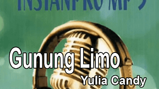 Lirik Lagu Gunung Limo - Yulia Candy