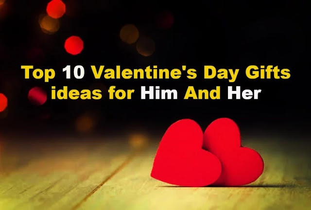 Valentine Day Gifts 2020 | Idea is Our | Choice Your | These are the 10 Best Gifts