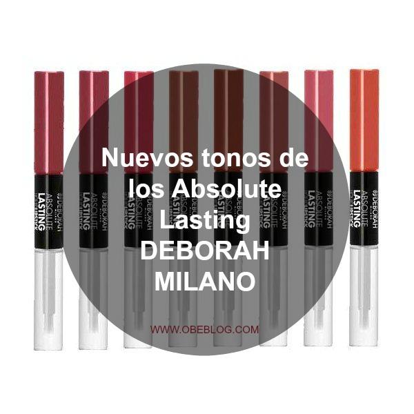 ABSOLUTE_LASTING_RENUEVA_SU_GAMA_Deborah_Milano_obeblog