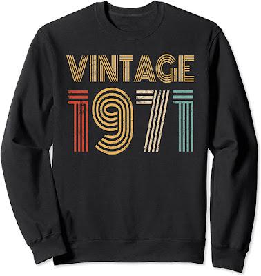 1971 50st Birthday Gift Vintage Retro Men Women 51 Years Old Sweatshirt