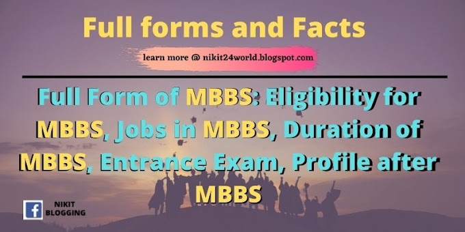 Full Form of MBBS: Eligibility for MBBS, Jobs in MBBS, Duration of MBBS, Entrance Exam
