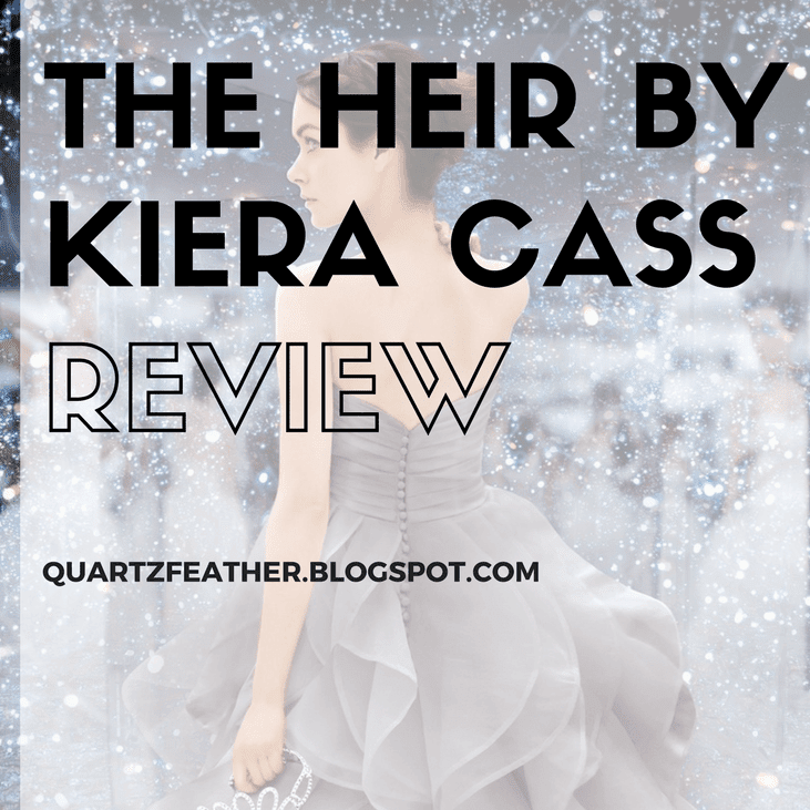 The Heir by Kiera Cass Review