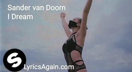 Sander van Doorn - I Dream lyrics