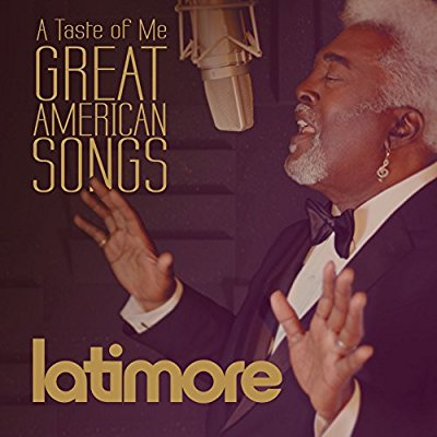Latimore - A Taste Of Me: Great American Songs - Album Download, Itunes Cover, Official Cover, Album CD Cover Art, Tracklist