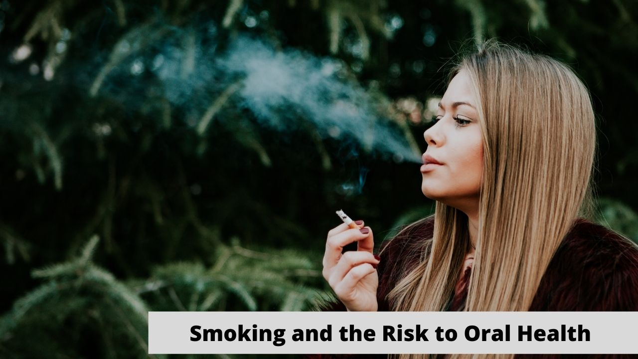Smoking and the Risk to Oral Health