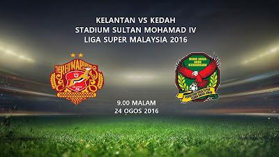 Kelantan Vs Kedah 24 Ogos 2016