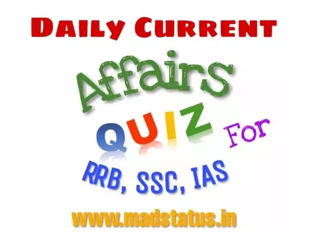 Top 10 CA | Current affairs quiz for RRB, SSC