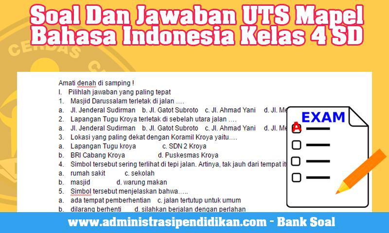 Contoh Soal Dan Jawaban UTS Mapel Bahasa Indonesia Kelas 4 SD