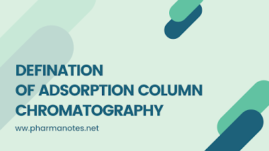 Defination of Adsorption Column Chromatography Class Notes - PharmaNotes.Net