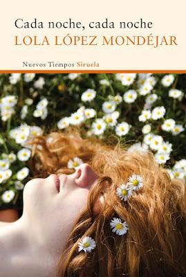 """""""Cada noche, cada noche"""" - Lola López Mondejar"""