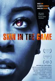 Skin in the Game (2019) Subtitle Indonesia Full Movie