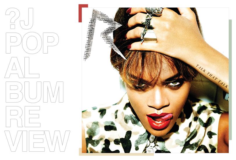Album review: Rihanna - Talk that talk | Random J Pop