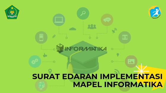 Informasi Resmi Penerapan Mapel Informatika Pada MTs dan MA Tapel 2019/2020